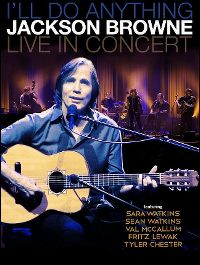 Cover Jackson Browne - I'll Do Anything - Live In Concert [DVD]